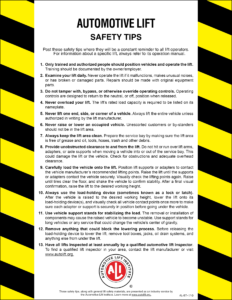 "Photo of a list titled ""Automotive Lift Safety Tips,"" with black and yellow stripes on both sides and red ALI logo at the bottom"