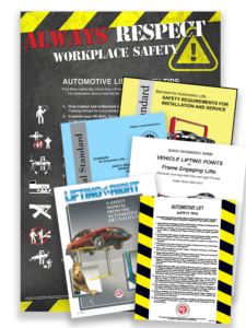"Picture of a stack of materials including a large poster titled Always Respect Workplace Safety, a yellow book, a blue book, a white book, a book with a lift on the front titled ""Lifting It Right"" and a paper with caution tape on the sides titled ""Automotive Lift Safety Tips"""